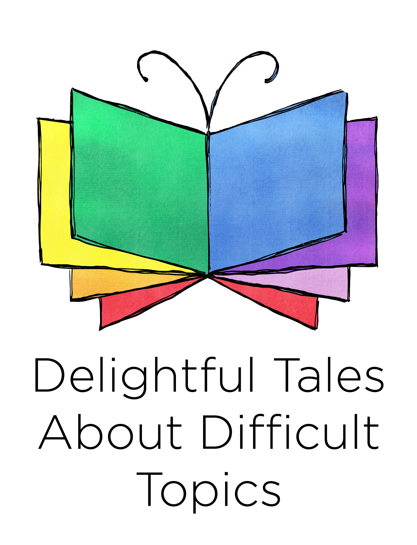 Delightful Tales About Difficult Topics